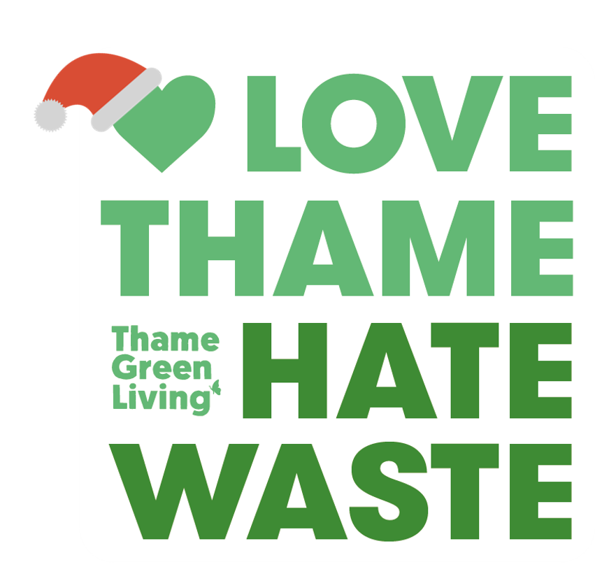 Love Thame Hate Waste at Christmas